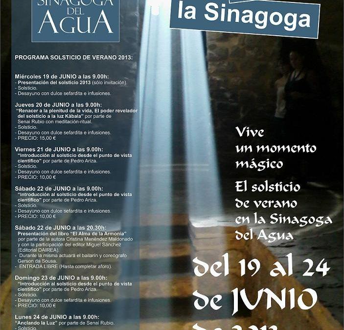 El Solsticio de verano en la Sinagoga del Agua 2013