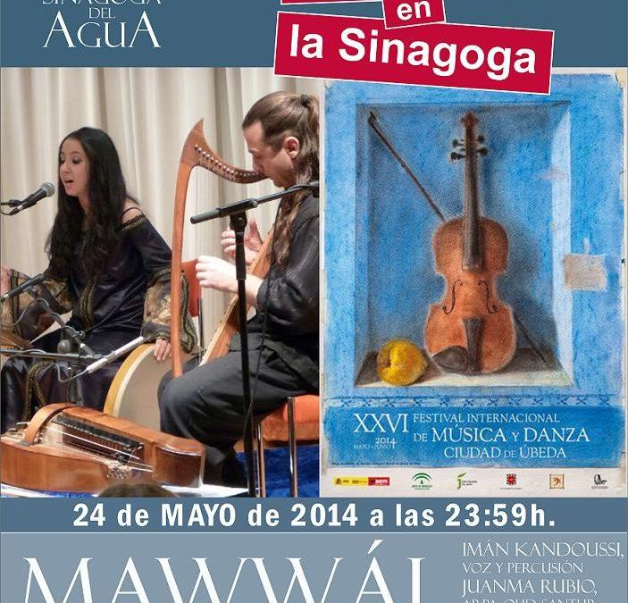 MAWWÁL, Música de las tres culturas. 24 de mayo en la Sinagoga del Agua