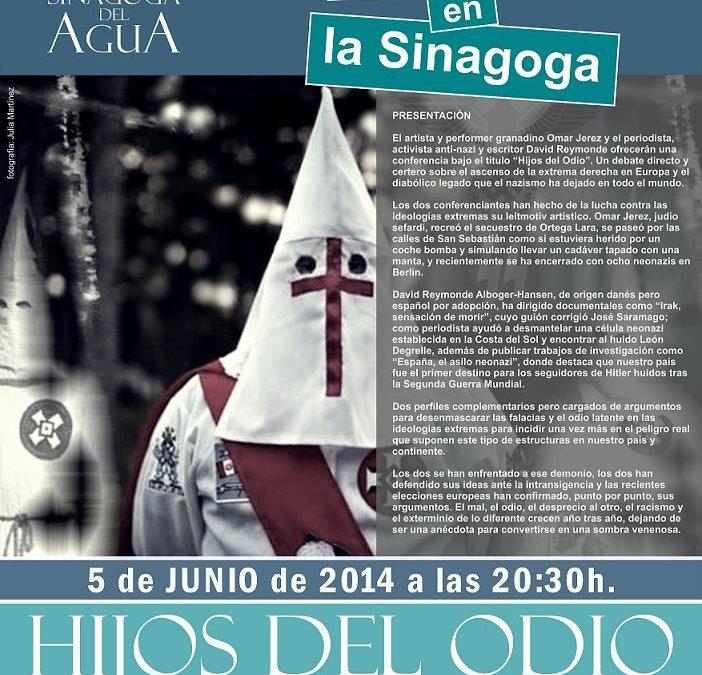 Hijos del odio, Dialogos en la Sinagoga del Agua