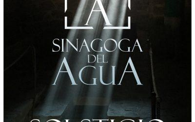 Solsticio de Verano en la Sinagoga del Agua 2019